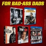 Giveaway – 20th Century Fox Father's Day: For Bad-Ass Dads Bundle – NOW CLOSED