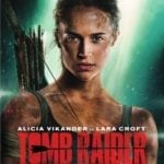 Blu-ray Review – Tomb Raider (2018)