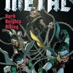 Comic Book Review – Dark Nights: Metal – Dark Knights Rising
