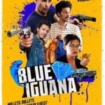 Trailer for action comedy Blue Iguana starring Sam Rockwell and Ben Schwartz