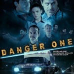 Exclusive look at the poster for Danger One starring Tom Everett Scott