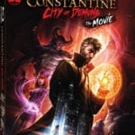 Constantine: City of Demons Blu-ray details revealed, new trailer released