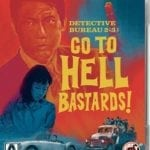 Blu-ray Review – Detective Bureau 2-3: Go To Hell Bastards! (1963)