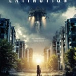 Trailer for alien invasion thriller Extinction starring Michael Pena and Lizzy Caplan