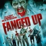 DVD Review – Fanged Up (2018)
