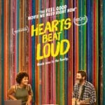 Movie Review – Hearts Beat Loud (2018)