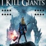DVD Review – I Kill Giants (2017)