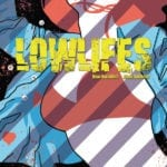 Preview of Lowlifes #1