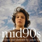 Movie Review – Mid90s (2018)