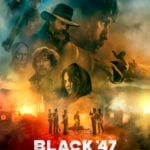 Vengeance shines a light with first poster for Black 47