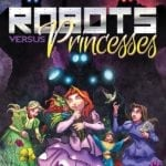 Preview of Robots vs Princesses #1