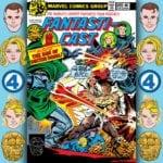 The Fantasticast #289 – Fantastic Four #199 – The Son Of Doctor Doom
