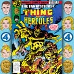 The Fantasticast #291 – Marvel Two-in-One #44 – The Wonderful World Of Brother Benjamin J. Grimm