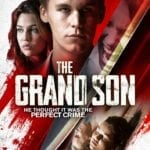 Movie Review – The Grand Son (2018)
