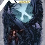 X-Men Gold Annual #2 explores Kitty Pryde's first kiss, check out a preview here
