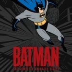 Batman: The Complete Animated Series Deluxe Limited Edition Blu-ray artwork revealed