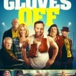 Movie Review – Gloves Off (2017)