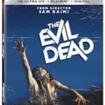 The Evil Dead coming to 4K Ultra HD