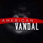 TV Review – American Vandal Season 2