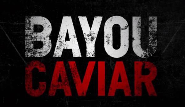 Bayou-Caviar-600x348