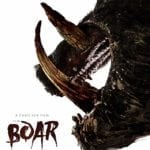 Arrow Video Frightfest Review – Boar (2018)