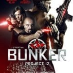 Sci-fi thriller Bunker: Project 12 gets a poster and trailer