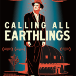 Movie Review – Calling All Earthlings (2018)