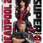 Blu-ray Review – Deadpool 2 Super Duper $@%!#& Cut (2018)