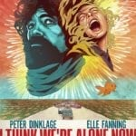First poster for I Think We're Alone Now starring Peter Dinklage and Elle Fanning