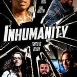 Movie Review – Inhumanity (2018)
