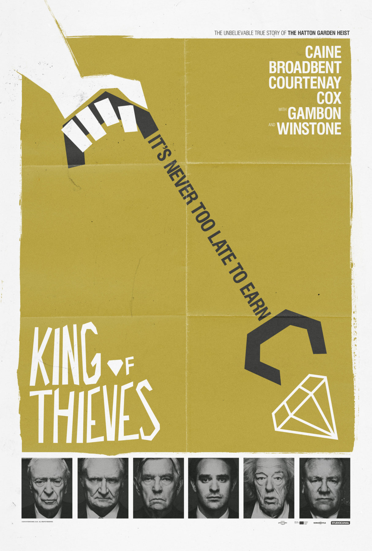 hatton garden crime caper king of thieves gets four alternative posters