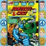 The Fantasticast #293 – Fantastic Four #200 – When Titans Clash!
