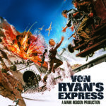 Giveaway – Win Von Ryan's Express on Blu-ray – NOW CLOSED