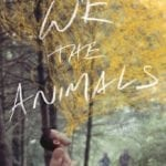 Movie Review – We the Animals (2018)