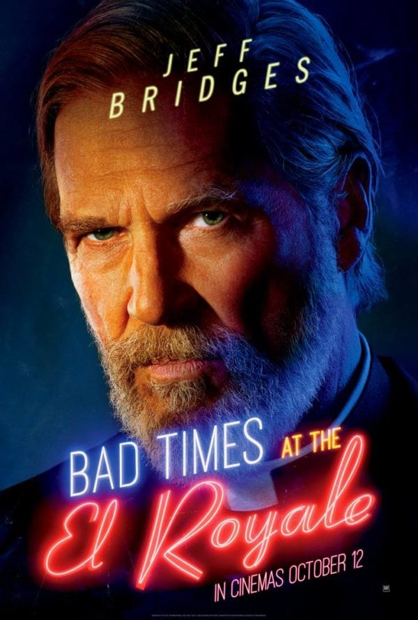 bad times at the el royale gets a batch of new character posters flickering myth. Black Bedroom Furniture Sets. Home Design Ideas