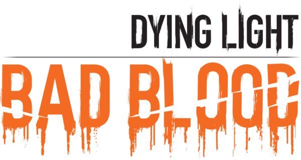 Dying Light: Bad Blood coming to Steam Early Access this
