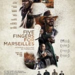 Movie Review – Five Fingers for Marseilles (2017)