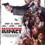 Poster and trailer for action thriller Maximum Impact