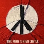 Watch the trailer for The Man in High Castle season 3