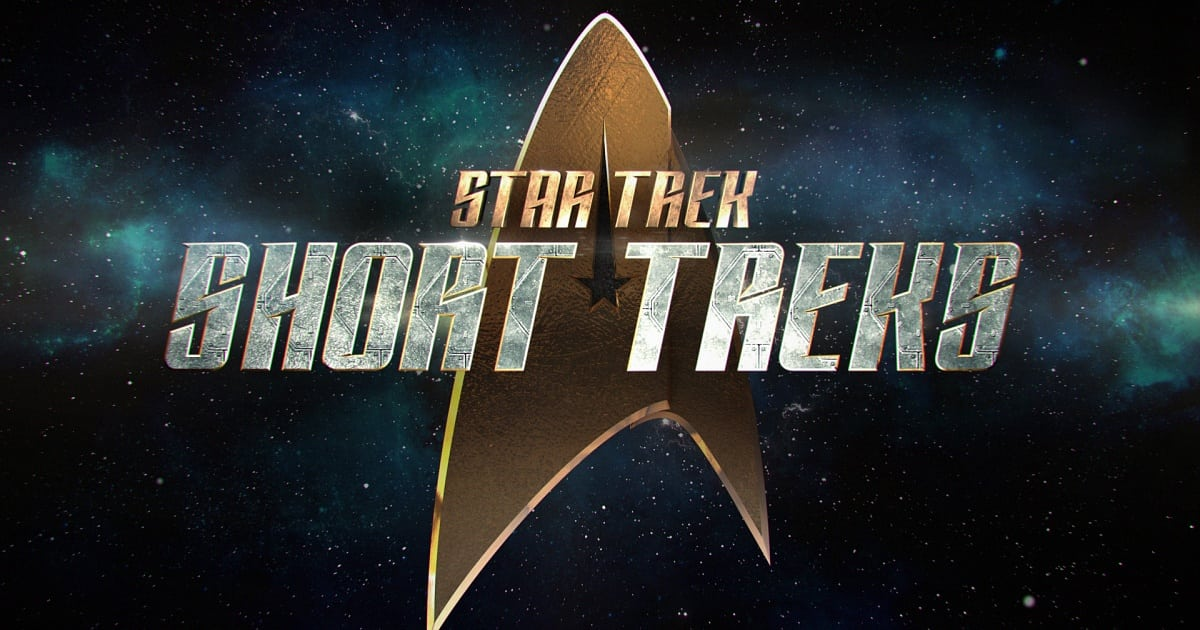 Star Trek's Short Treks gets a teaser trailer, synopses and premiere date