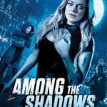 Poster and trailer for werewolf thriller Among the Shadows starring Lindsay Lohan