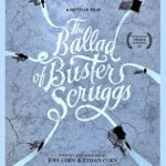 First poster for the Coens' The Ballad of Buster Scruggs