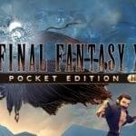 Final Fantasy XV Pocket Edition HD arrives on Nintendo Switch