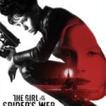 The Girl in the Spider's Web gets a new trailer and posters