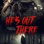 DVD Review – He's Out There (2018)