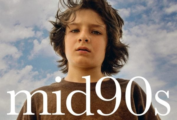 Mid90s_Online_Teaser_Vertical-cropped-600x406