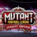 Mutant Football League: Dynasty Edition launches in North America this October