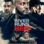 Poster and trailer for River Runs Red starring Taye Diggs, John Cusack and George Lopez