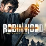 Poster and trailer for Robin Hood: The Rebellion