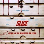 Movie Review – Slice (2018)